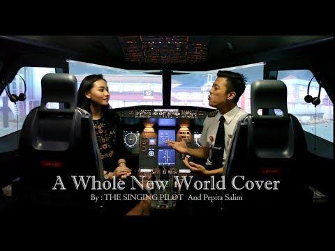 A Whole New World Aladdin Cover – THE SINGING PILOT & Pepita Salim