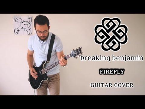 Breaking Benjamin – Firefly (Guitar Cover)