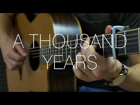 Christina Perri – A Thousand Years – Fingerstyle Guitar Cover