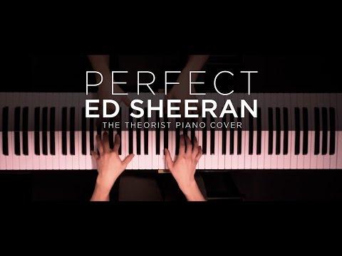 Ed Sheeran – Perfect | The Theorist Piano Cover