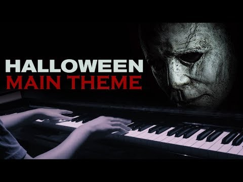 Halloween Main Theme (Michael Myers Theme) – Halloween (2018) OST (Piano Cover)+SHEETS&MIDI