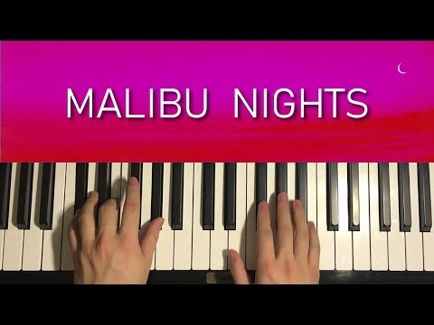HOW TO PLAY – LANY – Malibu Nights (Piano Tutorial Lesson)