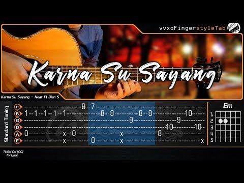 KARNA SU SAYANG – NEAR feat. DIAN SOROWEA – Cover (Fingerstyle Guitar Cover + TAB)