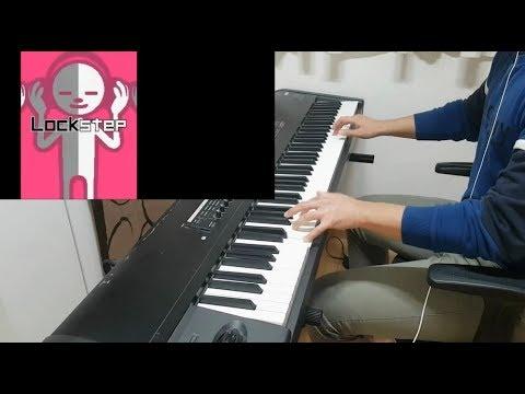 Lockstep (Piano Cover)