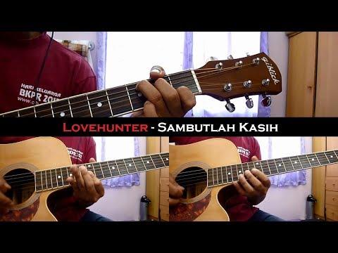 Lovehunter – Sambutlah kasih (Instrumental/Chord/Guitar Cover)