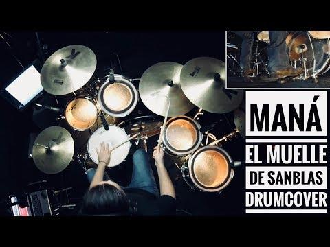 Maná – el muelle de san blas (Drum Cover)
