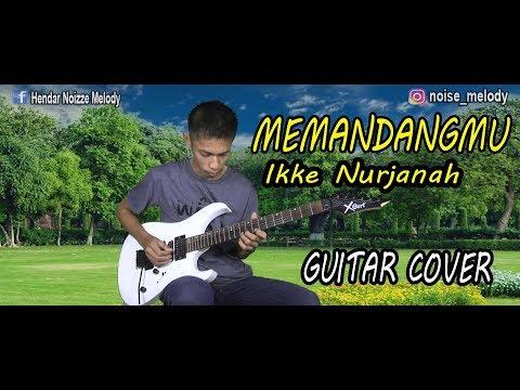 MEMANDANGMU – Ikke Nurjanah l Guitar Cover Penghantar Tidur l By:Hendar