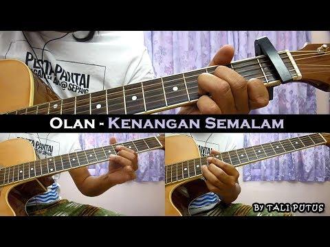 Olan – Kenangan Semalam (Instrumental/Full Acoustic/Guitar Cover)