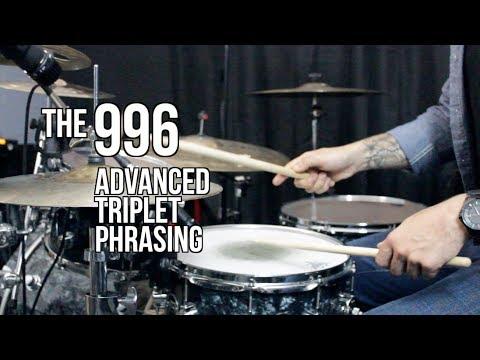 The 996 – Advanced Triplet Phrasing – Drum Lesson