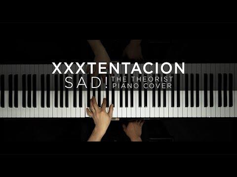 XXXTENTACION – SAD! | The Theorist Piano Cover