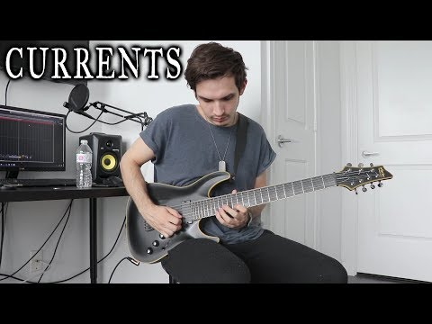 Currents | Into Despair | GUITAR COVER (2018)
