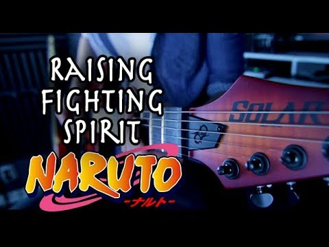 Naruto – Raising Fighting Spirit Guitar Cover by 94Stones